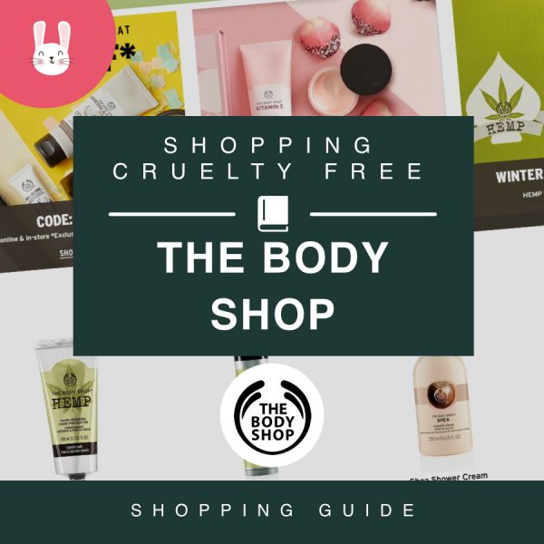 Shopping Cruelty free – The Body Shop